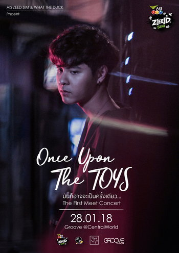 Once Upon The TOYS มันก็อาจจะเป็นครั้งเดียว…The First Meet Concert