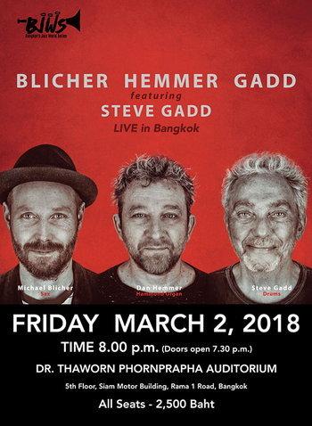 Blicher Hemmer Gadd featuring Steve Gadd: A New Album's World Tour Live in Bangkok