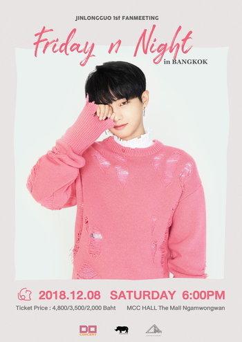 JIN LONG GUO 1st Fan Meeting 'Friday n Night' in Bangkok