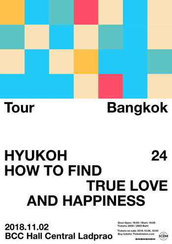 """HYUKOH Bangkok Tour """"HOW TO FIND TRUE LOVE AND HAPPINESS"""""""