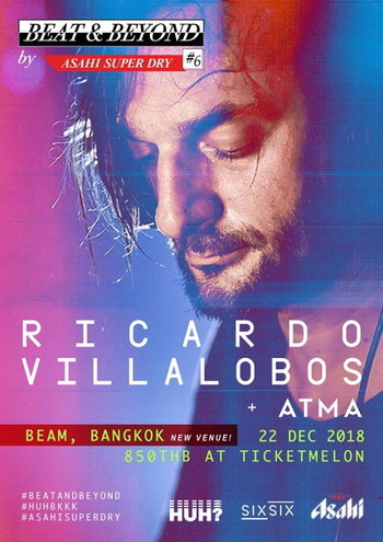 Beat and Beyond by Asahi Super Dry #6 Ricardo Villalobos