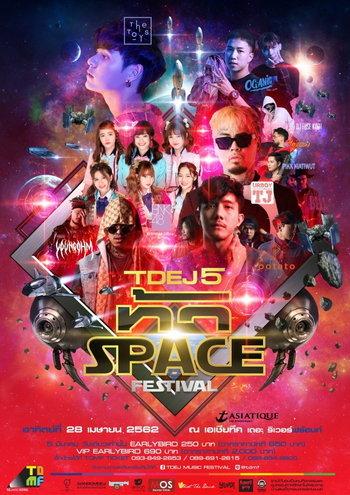TDEJ 5 ท้า Space Festival
