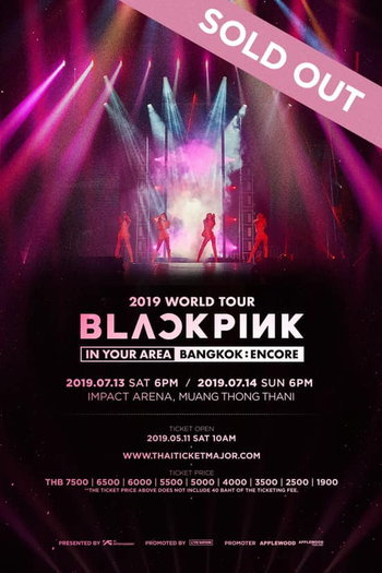 2019 WORLD TOUR BLACKPINK 'IN YOUR AREA' [BANGKOK : ENCORE]