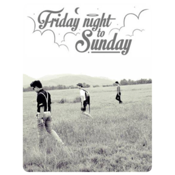 คิว Fridaynight to Sunday