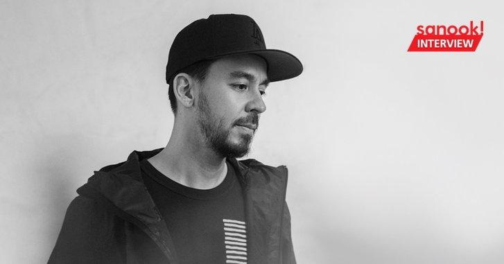 "Mike Shinoda จาก Linkin Park กับการเดินทางข้ามผ่านช่วงเวลาอันเลวร้ายด้วยการ ""แต่งเพลง"""