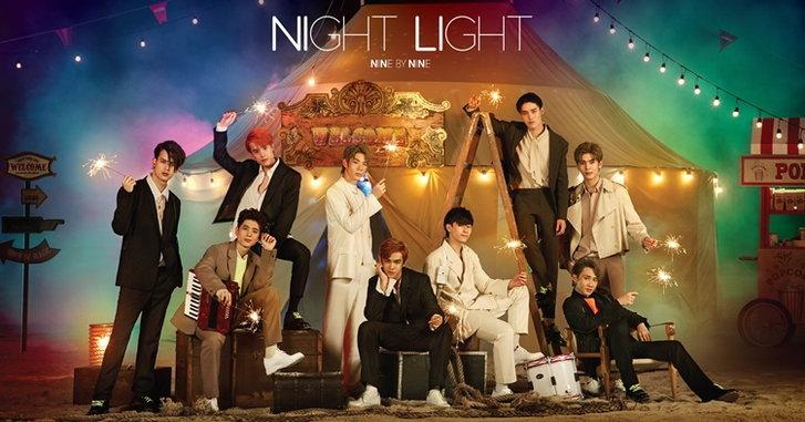 """เปิดศักราชบอยกรุ๊ปในไทย! """"9x9"""" ส่งเพลงสุดคึกคัก """"NIGHT LIGHT"""" ประเดิมมินิอัลบั้ม"""