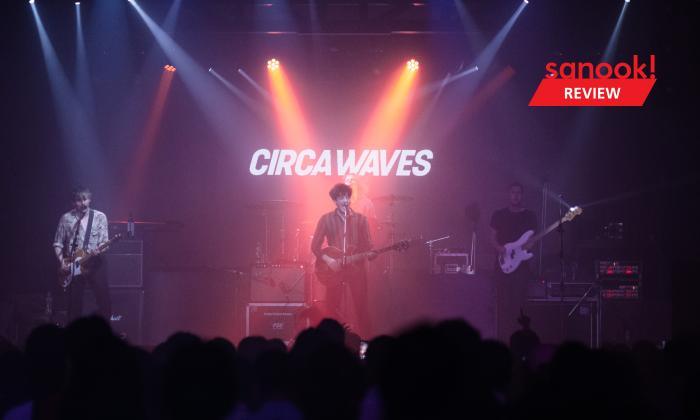 Circa Waves Live in Bangkok ดีดดิ้น เดือดดาล ความพลุ่งพล่านของดนตรีร็อคที่ไม่มีวันหมด