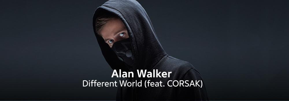 Alan Walker - Different World (feat. CORSAK)