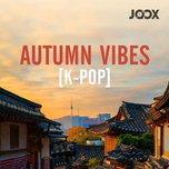Autumn Vibes [K-POP]
