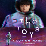 """6 เหตุผลที่เราอยากลอยไปกับ """"The TOYS"""" จนถึงดาวอังคารในคอนเสิร์ตใหญ่ Loy on Mars"""