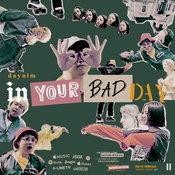 """จัดให้แพ็คคู่! """"Daynim"""" กับความเก๋ไก๋ในเพลงใหม่ """"In Your Bad Day PT.1 & 2"""""""