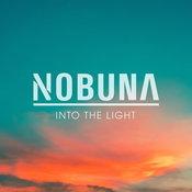 """ส่องสว่างในความหนักแน่น! """"Into the Light"""" เพลงใหม่ที่เข้าถึงง่ายที่สุดจาก Nobuna"""