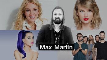 10 เพลงฮิตที่คนทั้งโลกยอมใจ จากฝีมือ Max Martin โปรดิวเซอร์ในตำนาน