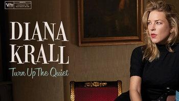 """Diana Krall เตรียมปล่อยอัลบั้มใหม่ """"Turn Up The Quiet"""""""