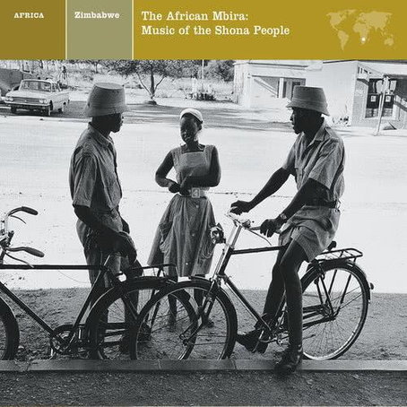 EXPLORER SERIES: AFRICA - Zimbabwe: The African Mbira / Music Of The Shona People