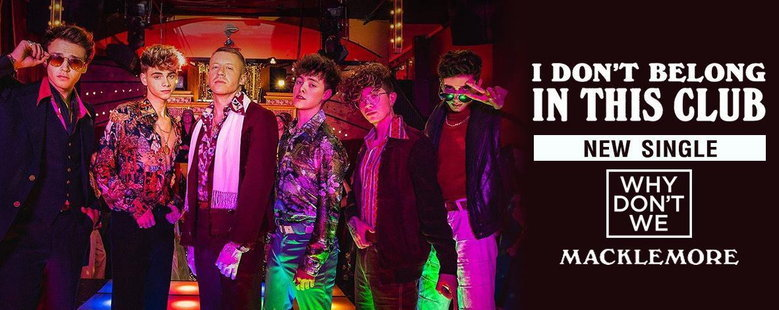 Single : I Don't Belong In This Club - Why Don't We (S!)