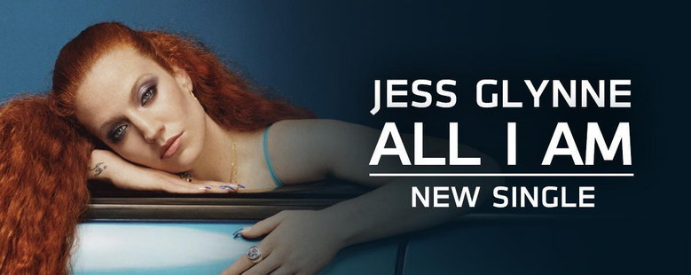 Single : All I Am - Jess Glynne (S!)
