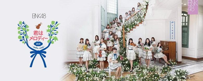 Album : Kimi wa Melody - BNK48