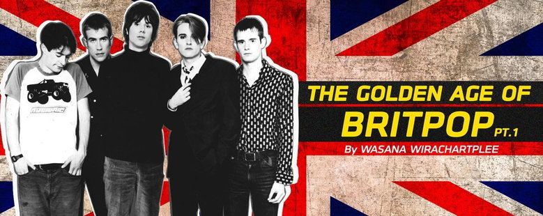Playlist : The Golden Age Of Brit Pop Part. 1