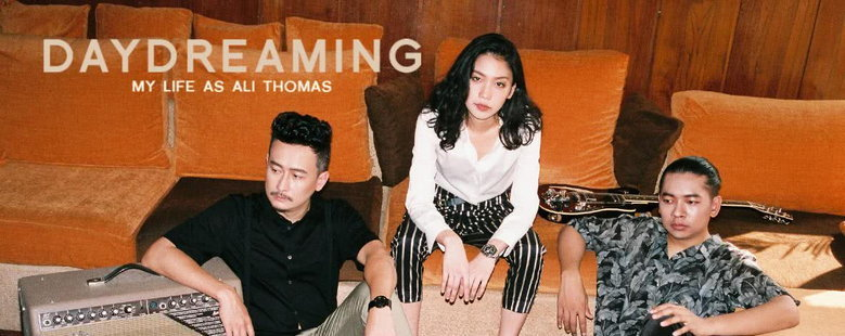 Single : Daydreaming - My Life As Ali Thomas (S!)