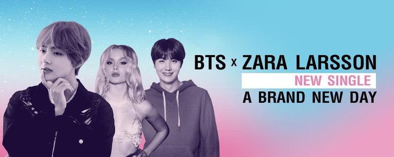 Single : A Brand New Day - BTS X Zara Larsson (S!)