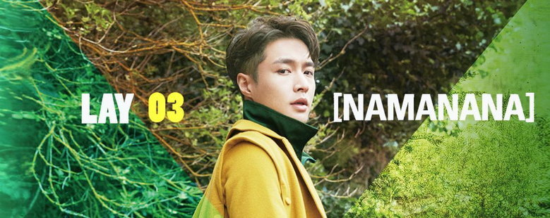 Album : NAMANANA - LAY (EXO)