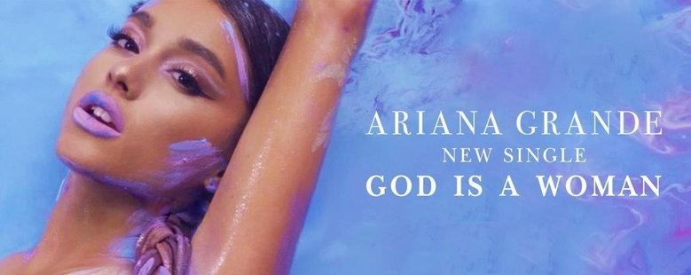 Single : God is a woman - Ariana Grande (S!)