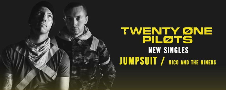 Single : Jumpsuit / Nico And The Niners - Twenty One Pilots
