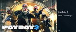 Steam ແຈກ Pay Day 2 ຟຣີ ຮີບກົດຮັບສິດກັນດ່ວນ