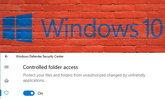 Windows 10 ອອກຄຸນສົມບັດໃໝ່ ປ້ອງກັນບໍ່ໃຫ້ Ransomware ແກ້ໄຂຂໍ້ມູນໃນໂຟນເດີທີ່ກຳນົດ