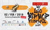 ໄວໜຸ່ມຫ້າມພາດ! ເທດສະການ Lao HipHop Festival 2019 ກຽມພ້ອມລະເບີດຄວາມມ່ວນ 2 ກຸມພາ ນີ້!