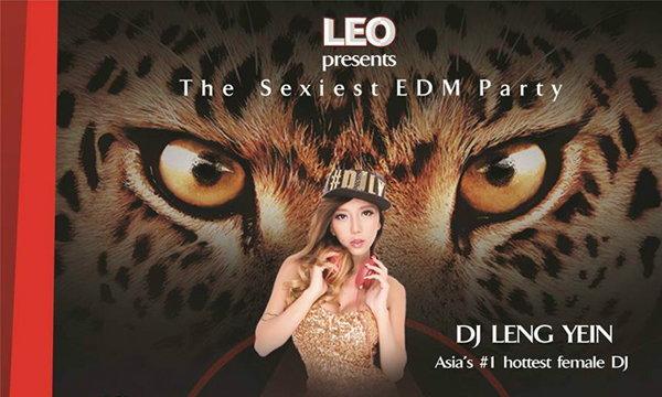 LEO presents สุดยอดปาร์ตี้ EDM ที่เซ็กซี่......ไร้ขีดจำกัด !