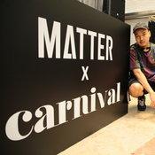 matter makers X Carnival