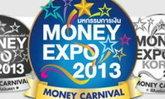 เปิด Money Expo 2013 - 8 โซนสีสันแห่งเงินตรา