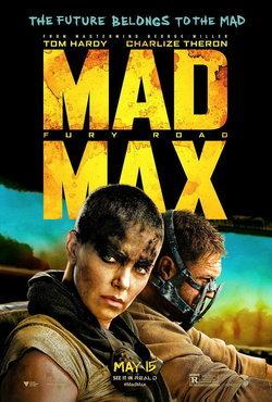 Mad Max: Fury Road แมดแม็กซ์ ถนนโลกันตร์