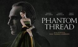 รีวิว Phantom Thread นี่แหละ Fifty Shades Darker ของจริง