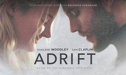คู่รักลอยคอกับหนังที่ดัดแปลงมาจากเรื่องจริง Adrift