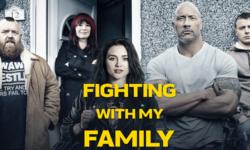 รีวิว Fighting with My Family ปลุกแรงบันดาลใจในตัวคุณ