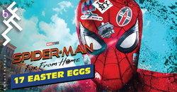 17 อีสเตอร์เอ้กใน Spider-Man: Far From Home