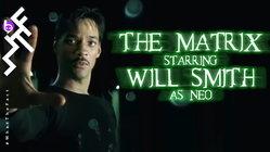 """มาดูกันว่าจะเป็นยังไงหาก """"วิล สมิธ"""" มารับบท """"นีโอ"""" ใน The Matrix"""