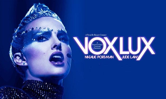 รีวิว Vox Lux ป๊อปสตาร์ขาขึ้นกับอเมริกาขาลง