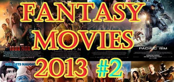ภาพยนตร์แฟนตาซี 2013 ภาค 2