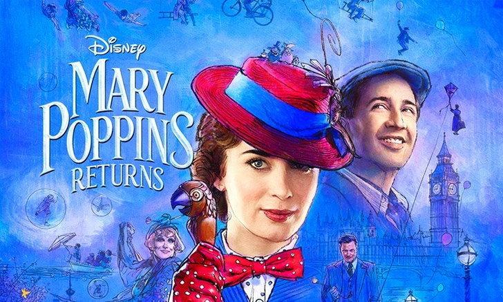เกิดไม่ทันก็ดูได้ กับ Mary Poppins Returns มิวสิคัลที่คุณต้องหลงรัก