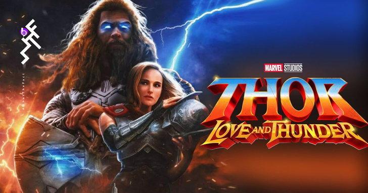 ผู้กำกับบอก Thor 4 จะไม่ใช่ภาคสุดท้ายของ Chris Hemsworth และหนังจะโรแมนติกม๊ากมาก