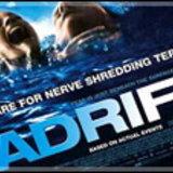 Adrift ปลุกกระแสคนกลัวตาย!