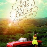 หนัง It Gets Better ไม่ได้ขอให้มารัก