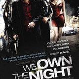 หนัง WE OWN THE NIGHT