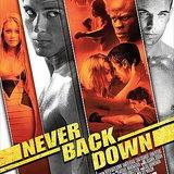 หนัง NEVER BACK DOWN