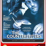 หนังTHE COUNTERFEITERS