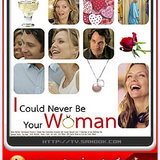 หนัง Could Never Be Your Woman
